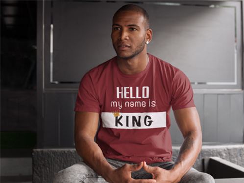 Hello, My Name is KING T-Shirt