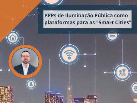 """PPP DE ILUMINAÇÃO PÚBLICA COMO PLATAFORMA PARA """"SMART CITY"""""""
