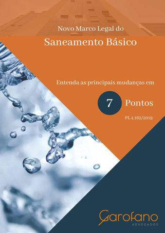 Novo marco legal do Saneamento Básico: Entenda as principais mudanças em 7 pontos