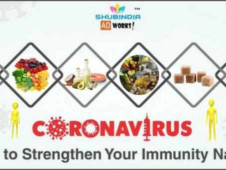 Coronavirus Outbreak : Six Ways to Strengthen Your Immunity Naturally