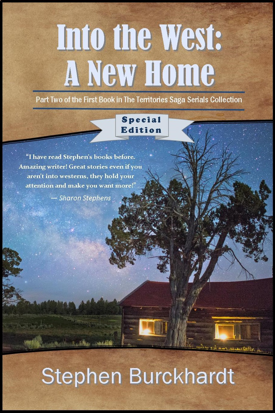 Special Edition - Into the West: A New Home Now Available on Kindle