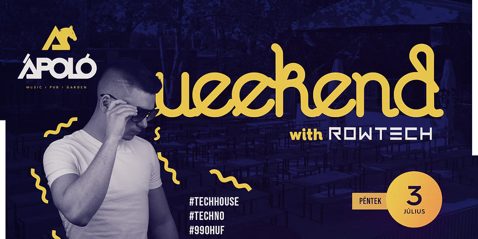 Ápoló Weekend Vibes #1 - with Rowtech
