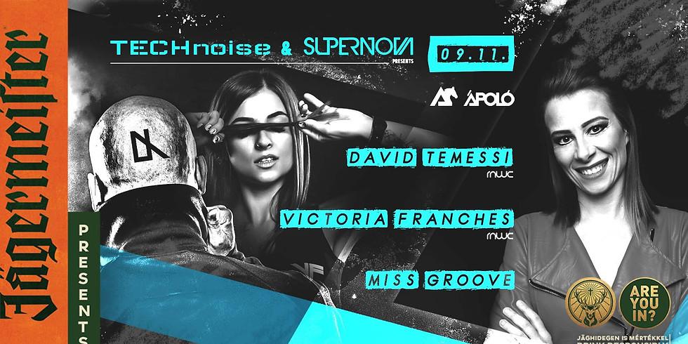 TECHnoise&SUPERNOVA Presents: David Temessi I Victoria Franches