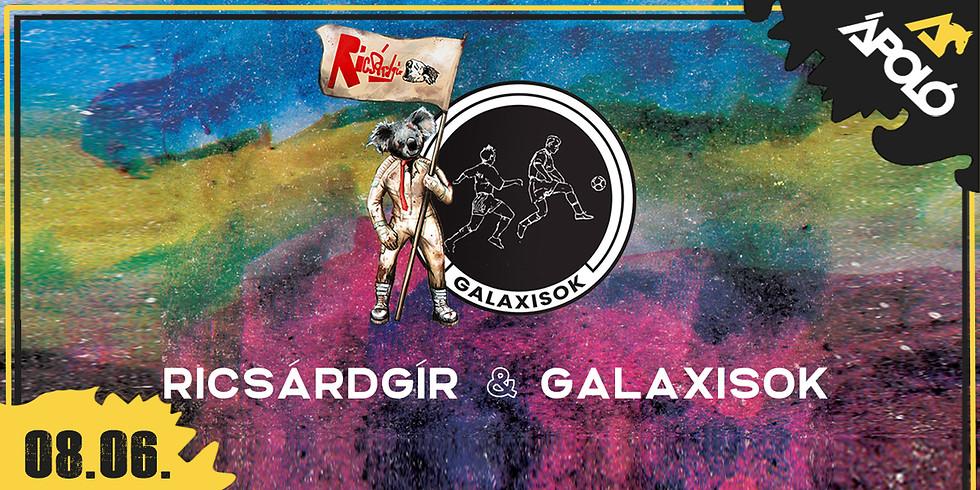 Ricsárdgír + Galaxisok