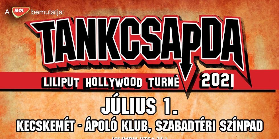 Tankcsapda - Liliput Hollywood