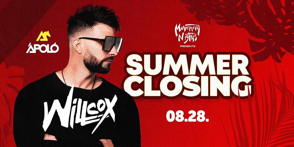 Summer Closing - Willcox / Kecskemét // Ápoló Klub