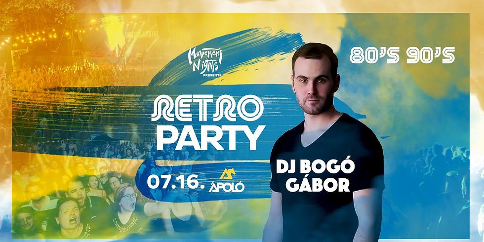 RETRO PARTY w/ Bogó Gábor ★ 80-90's ★