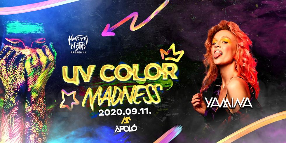 UV COLOR Madness ✪ Yamina ✪