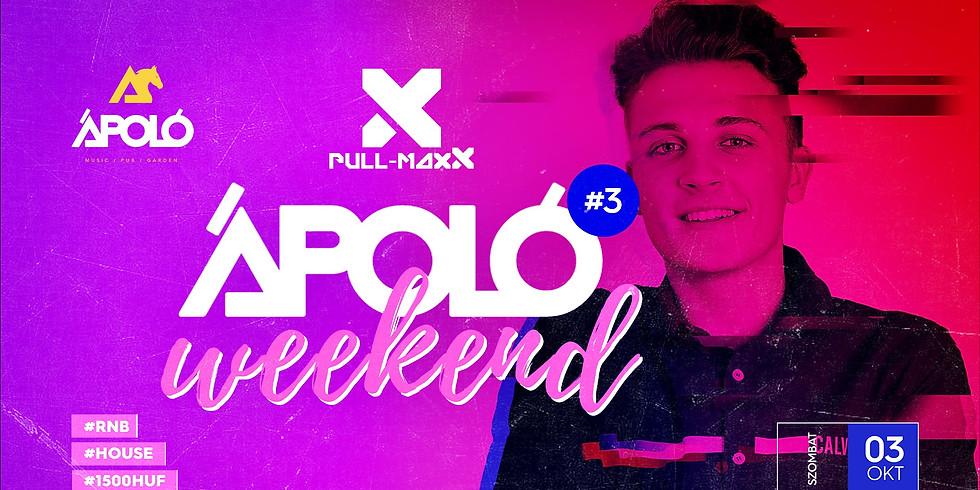 Ápoló Weekend Vibes #3 - with Pull-MaxX