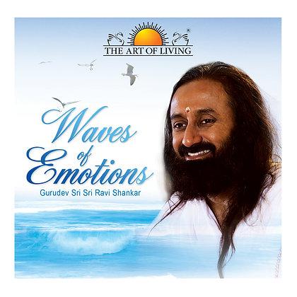 Waves Of Emotions - by Sri Sri Ravi Shankar