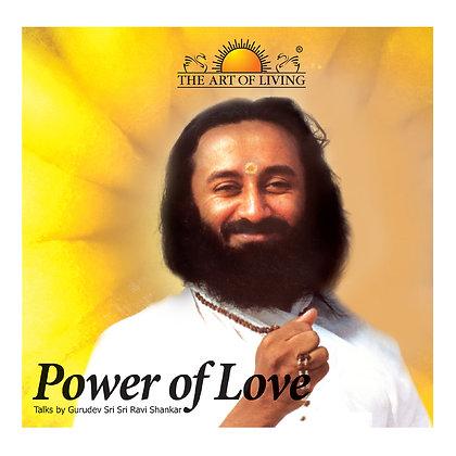 Power of Love - by Sri Sri Ravi Shankar