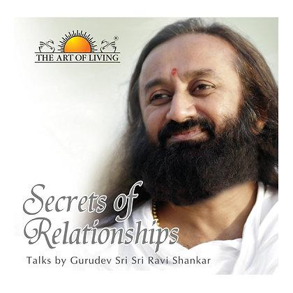 Secrets Of Relationships - by Sri Sri Ravi Shankar