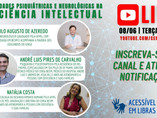 """""""Comorbidades psiquiátricas e neurológicas na deficiência intelectual"""" é tema de live do CENSA Betim"""