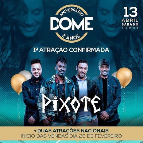 Grupo Pixote é primeira atração confirmada para o Aniversário do Dome Lounge Bar