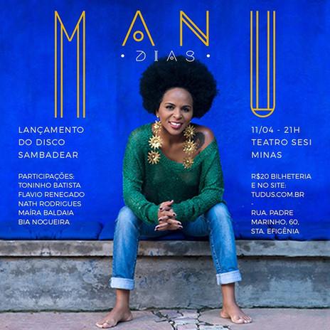 Manu Dias Manu Dias lança seu primeiro álbum em show na próxima semana