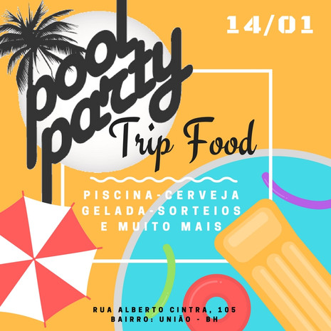 Trip Food – Comida Mochileira realiza Pool Party no domingo