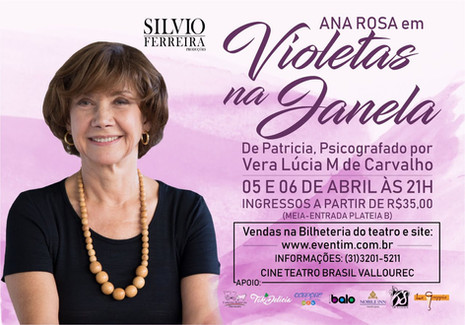 Atriz Ana Rosa volta a Belo Horizonte com curta temporada do espetáculo Violetas na Janela