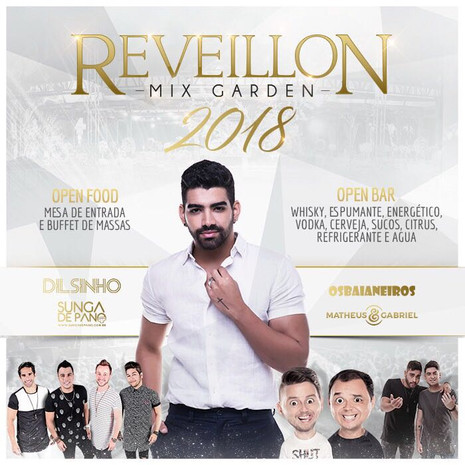 Dilsinho, Sunga de Pano, Os Baianeiros e Matheus & Gabriel celebram 2018 no Réveillon Mix Garden