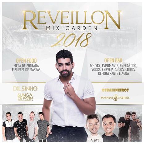 Dilsinho, Sunga de Pano, Os Baianeiros e Matheus & Gabriel agitarão o Réveillon Mix Garden 2018