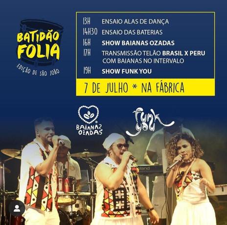 Baianas Ozadas e Funk You fazem shows na rua com exibição do jogo do Brasil
