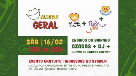 Do axé ao funk: festa Alegria Geral une apresentações do Baianas Ozadas e Funk You neste sábado