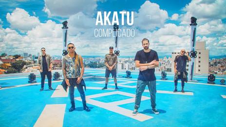 Akatu lança clipe oficial de 'Complicado'