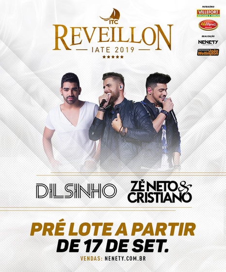 RéveillonIate2019 apresenta shows de Zé Neto e Cristiano e Dilsinho