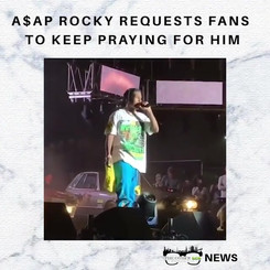 #ASAPRocky requests his fans to keep pra