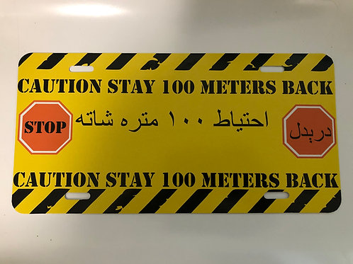 Stay Back 100 Meters License Plate