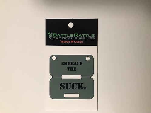Embrace The Suck Sticker