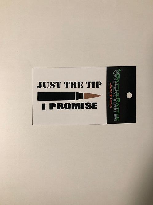 Just the Tip Sticker