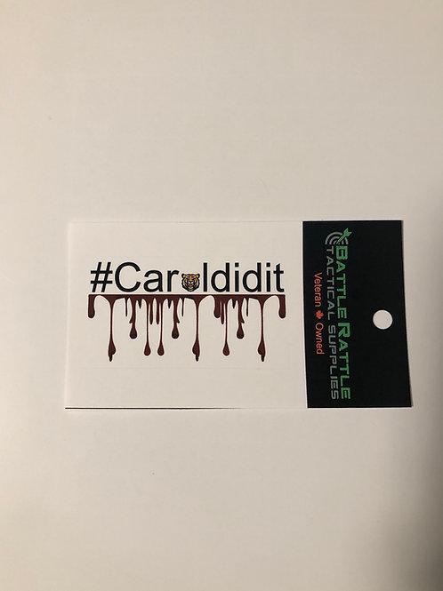 Carol Did It Sticker