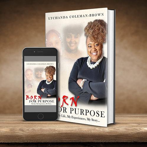 Born For Purpose