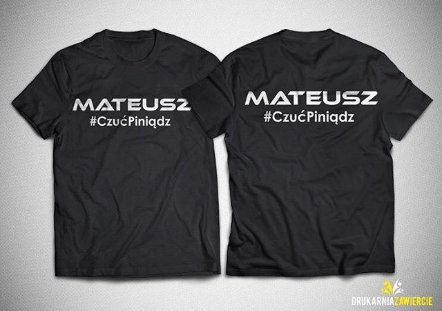 #koszulki #mateusz #piniadze #money #onaczujewemniepiniądz
