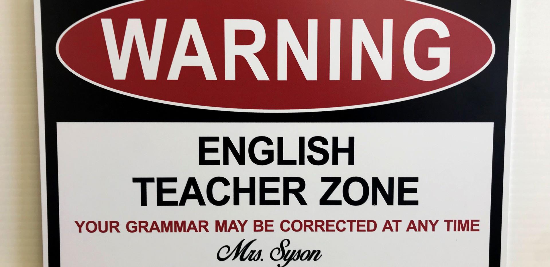 Warning English Teacher Zone.jpg