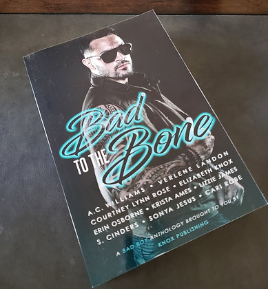 Bad to the Bone signed paperback