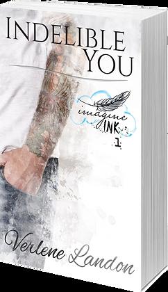 Indelible You (Imagine Ink Series, #1 )