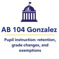AB 104 Gonzalez