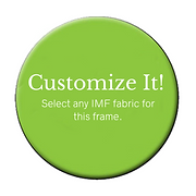 Make it your own, select any IMF fabric