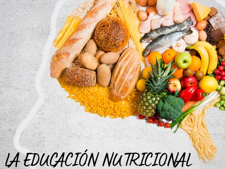 ¿POR QUÉ LA EDUCACIÓN NUTRICIONAL ES IMPRESCINDIBLE PARA LA POBLACIÓN?