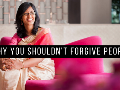 Why you shouldn't forgive people