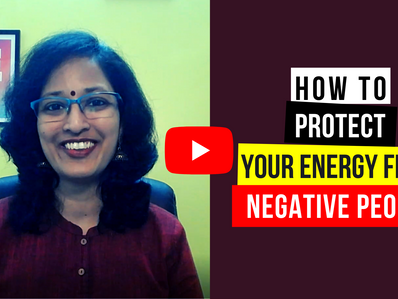 How to protect your energy from negative people