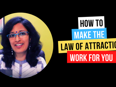 How to make The Law of Attraction work for you
