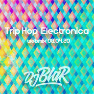 Electronica Trip Hop _ Podcast #12