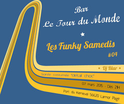 Affiche Dj Blar - Funky samedis 04 - Le Tour Du Monde 07 mars 2015