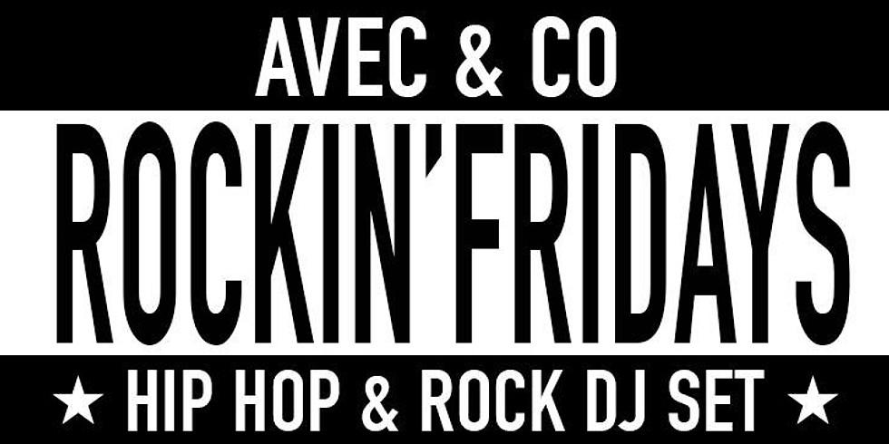 Rockin' Fridays : Hip Hop & Rock DJ set #35