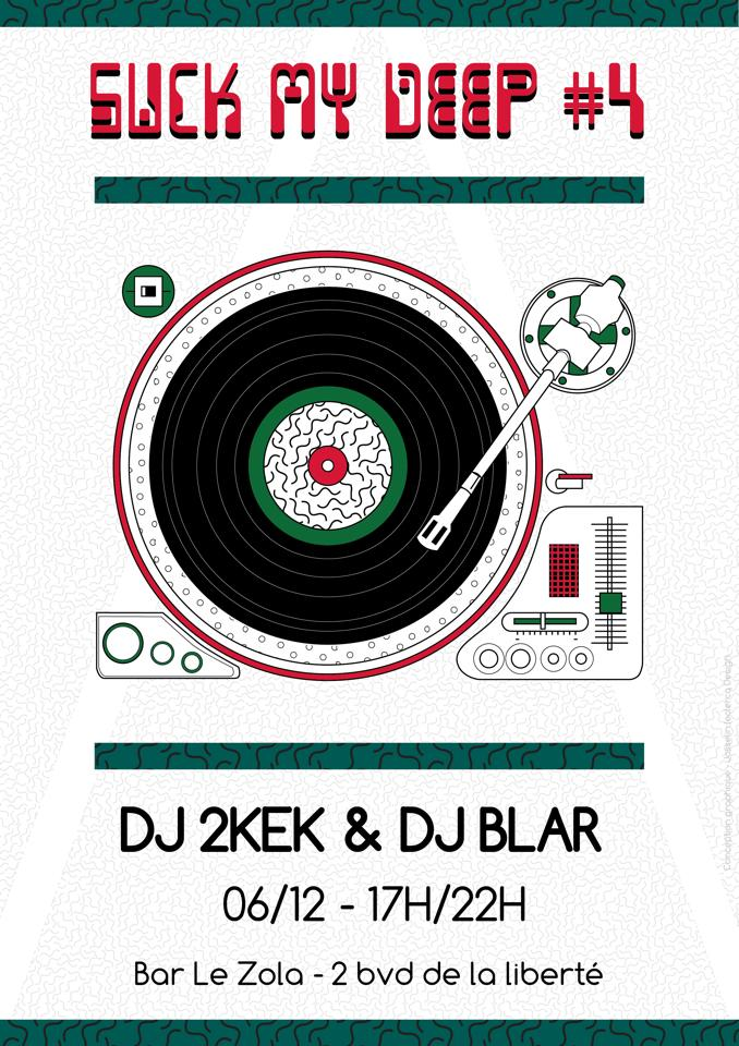 Flyer Zola - Suck My Deep 4 - 6 decembre 2014_Dj 2kek_Dj Blar