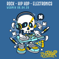 Rock / Hip Hop / Electronica _ Podcast webmix #04