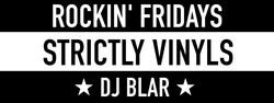 Rockin Fridays strictly Vinyles_dj blar.