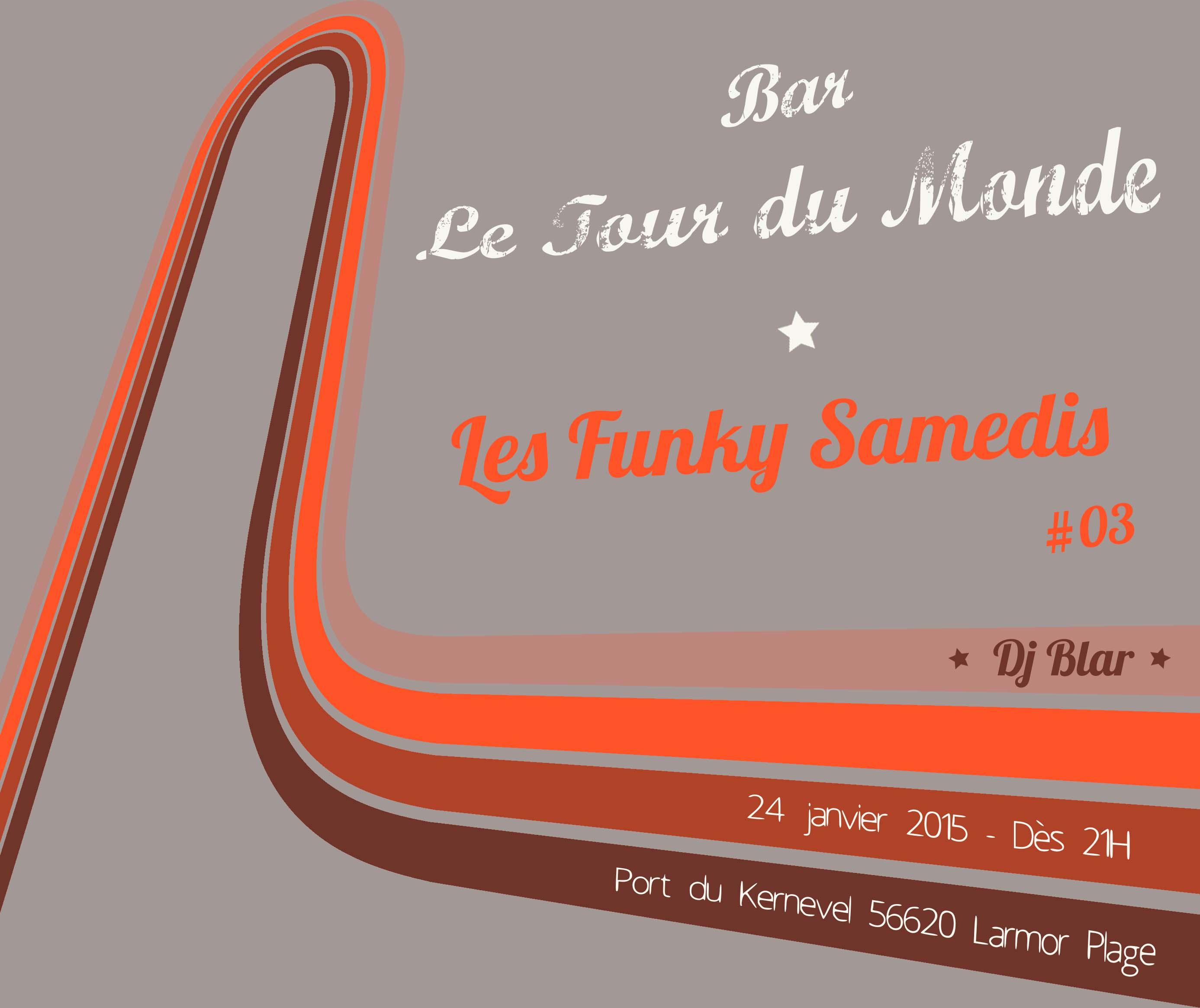 Les Funky Samedis_Dj Blar_Le Tour Du Monde janvier 2015